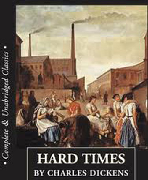 hard times dickens education Hard times seemed a relevant intervention, for in it dickens attacks an approach to education that starves the imagination and.