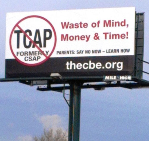 A current Colorado Opt Out billboard, continuing a tradition of building resistance for more than a decade. Substance photo by Don Perl.