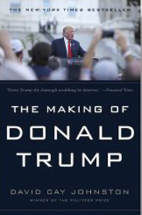 David Cay Johnston's The Making of Donald Trump was again available to the public prior to the 2016 election, but the facts mattered less to the public than the inability of the Democratic Party to articulate a coherent alternative prior to Trump's electoral college victory as a result of the November 7, 2016 election. Johnston stays on the investigative trail into 2017, most recently after he received some federal income tax materials (from 2005) about Trump.