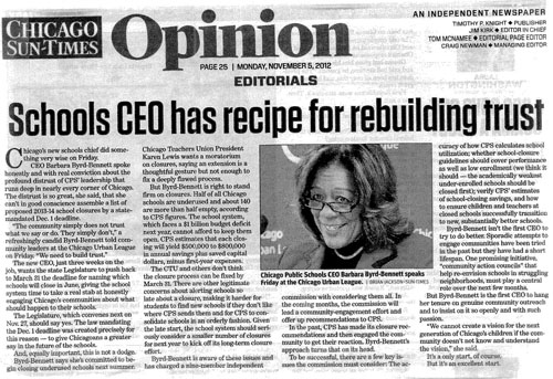 The November 5, 2012 Sun-Times editorial gave credit to Barbara Byrd Bennett for 'rebuilding trust' just when she was beginning a campaign of hypocrisy, lies, and deceptions.