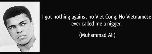 Muhammad Ali Quotes On Vietnam War
