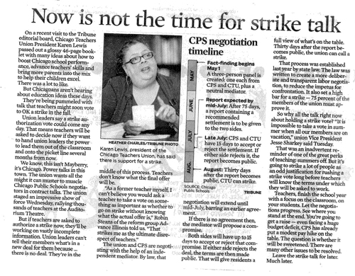 Contrary to the Alice in Wonderland version of history and reality pushed by the editorial board of the Chicago Tribune (above, the May 24, 2012 Tribune editorial), Chicago teachers have been aware for a year of the necessity of a strike. The first demand for a strike came when the newly appointed Board of Education lied and claimed it was facing a