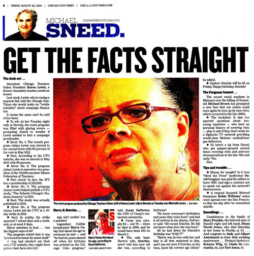 The biggest story in the few news pages in the August 22, 2014 Chicago Sun-Times came when Michael Sneed challenged the